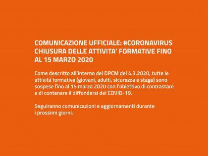 #CORONAVIRUS: CHIUSURA ATTIVITA' FORMATIVE FINO AL 15 MARZO 2020