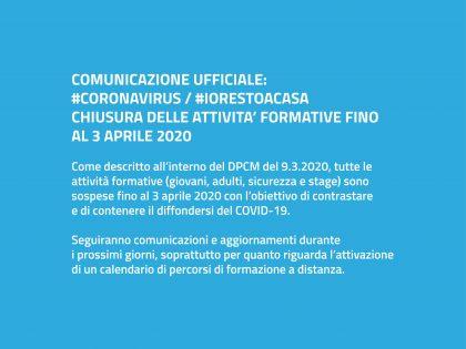 #CORONAVIRUS: CHIUSURA ATTIVITA' FORMATIVE FINO AL 3 APRILE 2020