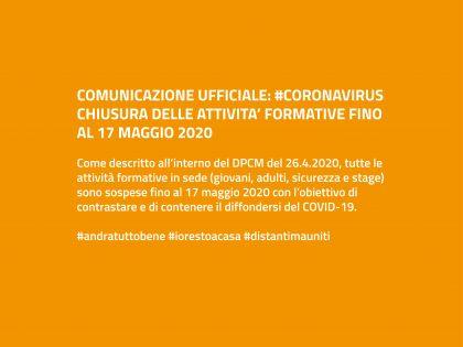 #CORONAVIRUS: CHIUSURA ATTIVITA' FORMATIVE FINO AL 17 MAGGIO 2020