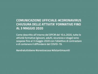 #CORONAVIRUS: CHIUSURA ATTIVITA' FORMATIVE FINO AL 3 MAGGIO 2020